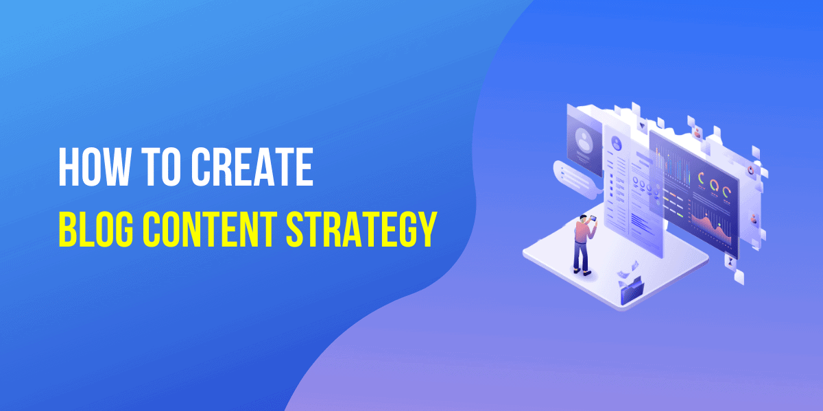 Blog Content Strategy