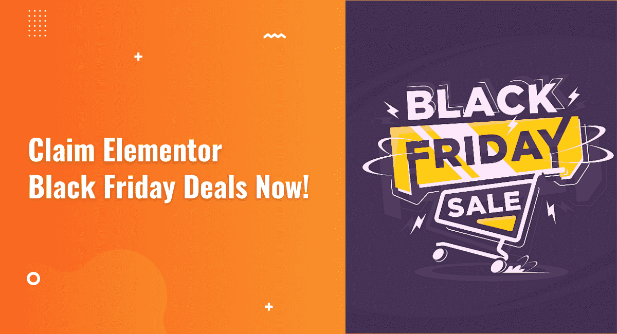Elementor Cyber Monday and Black Friday Sale